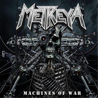 Metreya - Machines Of War