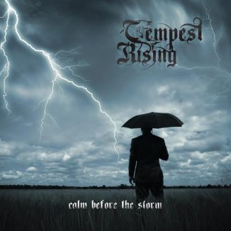 Tempest Rising - Calm Before The Storm
