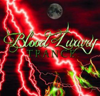 Blood Luxury - Trance