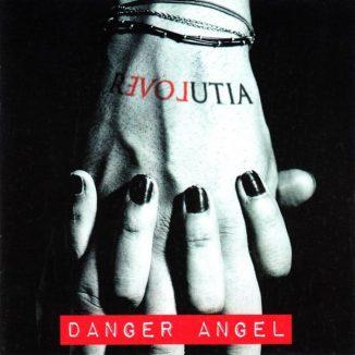 Danger Angel - Revolutia